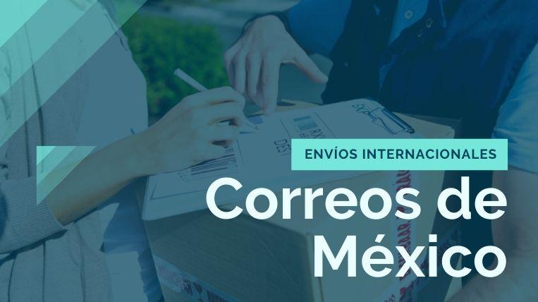 envíos internacionales correos de mexico