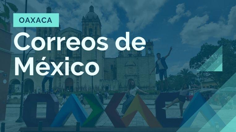 donde queda la sucursal de correos de mexico en oaxaca